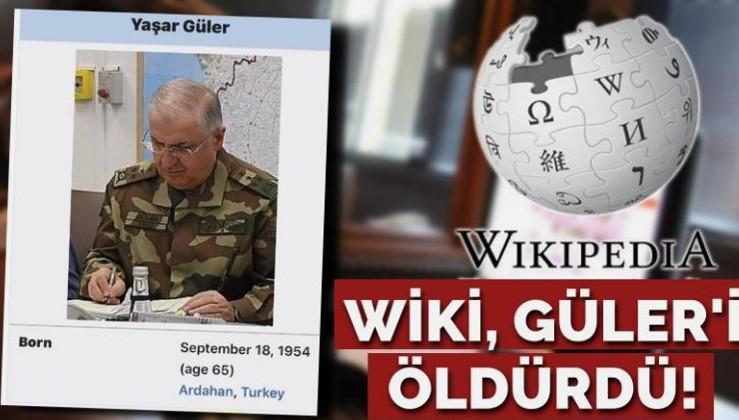 Wikipedia Genelkurmay Başkanı Güler'i öldürdü! Asparagas mı PSİKOLOJİK SAVAŞ mı?