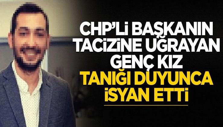 CHP'li Başkanın tacizine uğrayan kız, bu sözleri duyunca sesi titreyerek isyan etti!