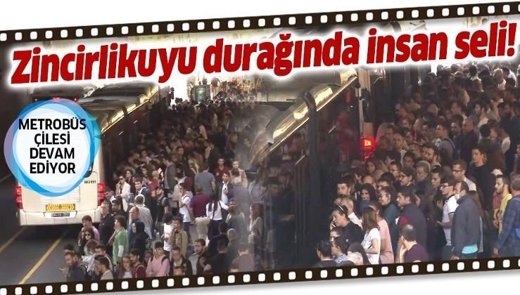 İstanbulluların metrobüs çilesi devam ediyor! Zincirlikuyu metrobüs durağında insan seli