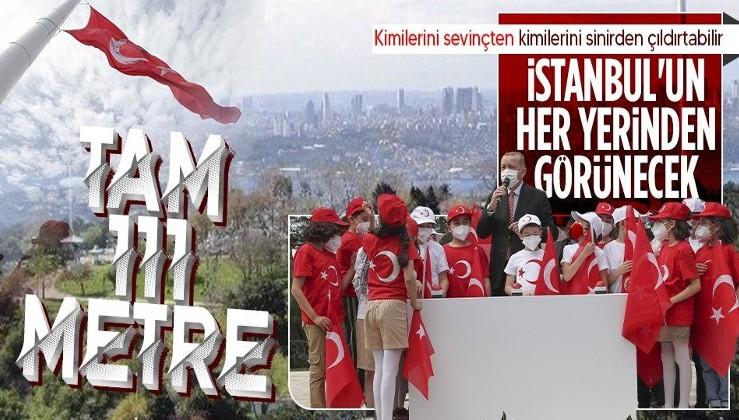 Erdoğan'dan Çamlıca'daki bayrak töreninde önemli açıklamalar