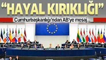 Son dakika: AB Konseyinin Türkiye'ye yaptırım düşüncesine Cumhurbaşkanlığı Sözcüsü İbrahim Kalın'dan yanıt: Hayal kırıklığı