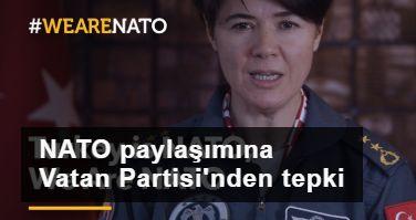 'Türkiye NATO'dur' videosuna Vatan Partisi'nden tepki