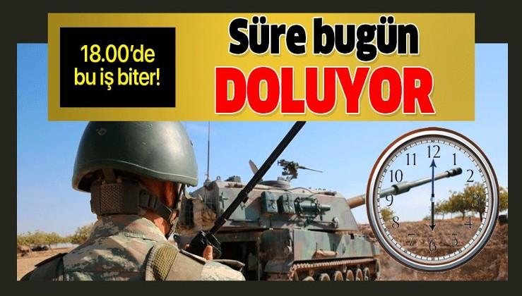 YPG'ye verilen süre bugün doluyor!.
