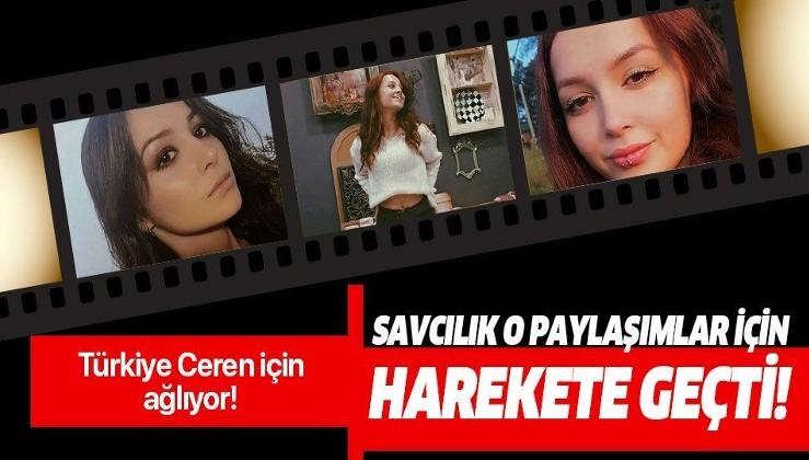 Ceren Özdemir ile ilgili çirkin paylaşımlara soruşturma!.