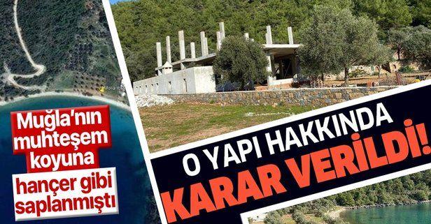 Molla İbrahim Koyu'ndaki kaçak yapı 3 Haziran'da yıkılacak