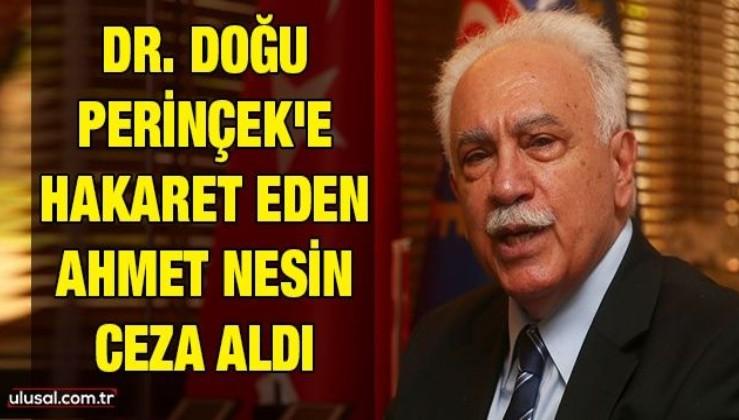 Dr. Doğu Perinçek'e hakaret eden Ahmet Nesin ceza aldı
