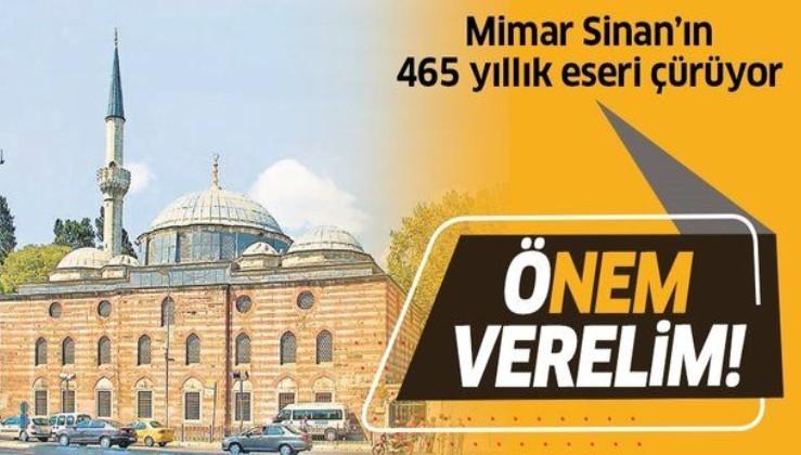 Mimar Sinan'ın 465 yıllık eseri Beşiktaş Sinan Paşa Camii'nin duvarları nemden çürüyor!