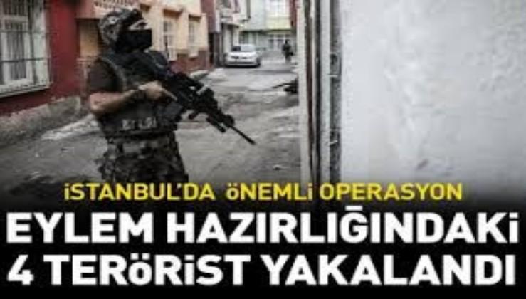 Son dakika: İstanbul'da terör örgütü PKK üyesi 4 kişi gözaltına alındı