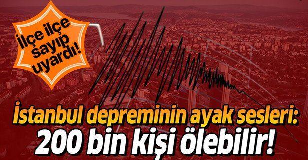 İstanbul'da deprem alarmı! İlçe ilçe sayıp uyardı: 200 bin kişi ölebilir