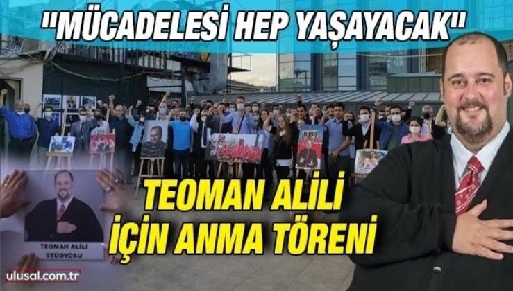 Teoman Alili için Anma Töreni yapıldı