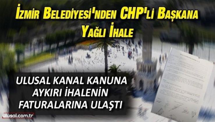 İzmir Belediyesi'nden CHP'li başkana yağlı ihale