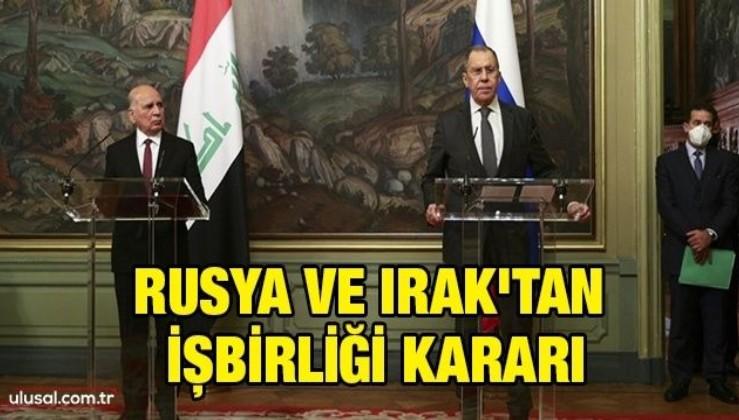 Rusya ve Irak'tan işbirliği kararı