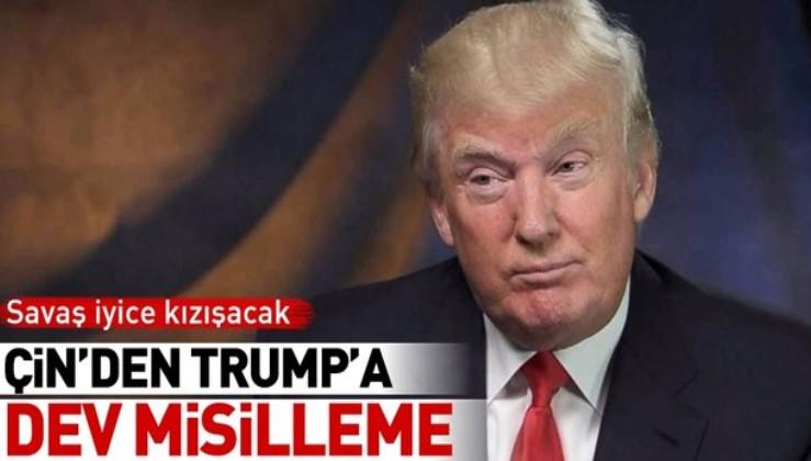 Son dakika: Çin'den Trump'a dev misilleme!