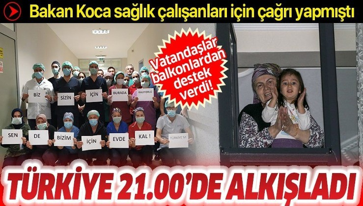Türkiye'den sağlık çalışanlarına alkışlı teşekkür