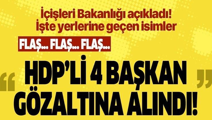 PKK'ya darbe! HDP'li 3 belediyeye yeni görevlendirme! 4 belediye başkanı gözaltında