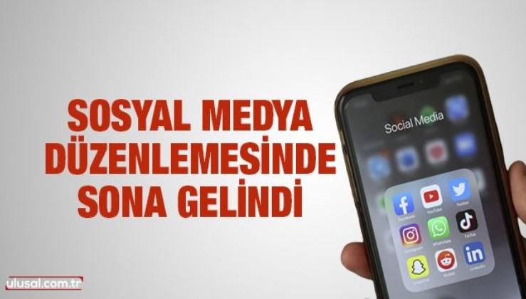 Sosyal medya düzenlemesinde sona gelindi