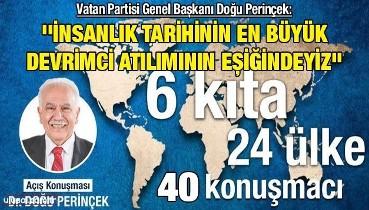 Vatan Partisi Genel Başkanı Doğu Perinçek: ''İnsanlık tarihinin en büyük devrimci atılımının eşiğindeyiz''