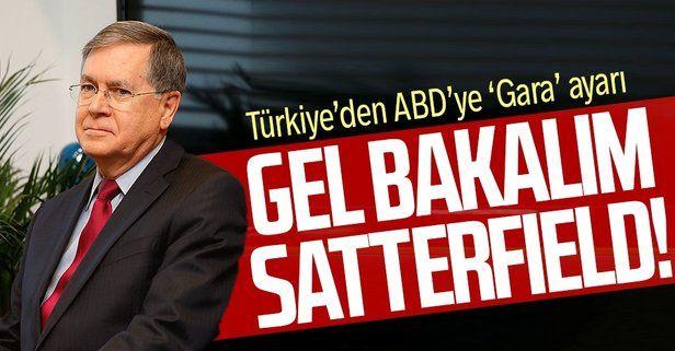 """Tarihi tavır: Türkiye'den ABD'ye """"Gara"""" ayarı! ABD Büyükelçisi Satterfield Dışişleri Bakanlığı'na çağrıldı"""