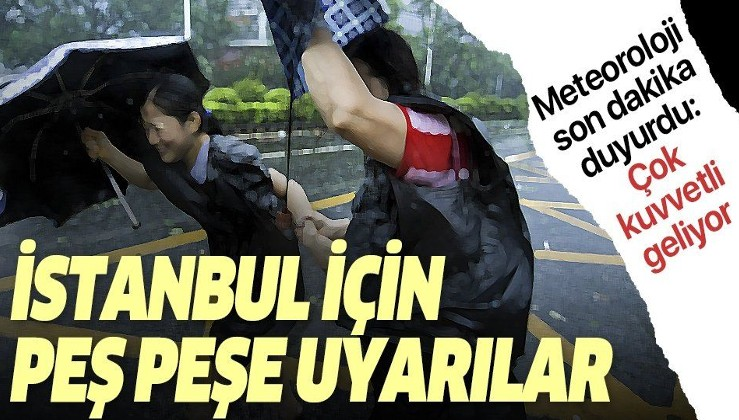 Meteoroloji'den İstanbul için son dakika uyarısı! Fırtına çok kuvvetli geliyor.