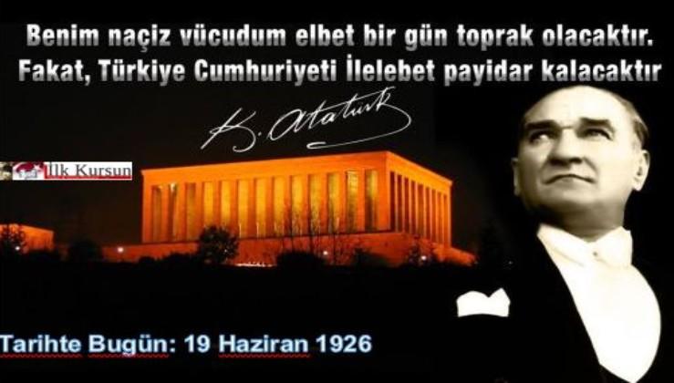 Tarihte Bugün: GMK Atatürk o meşhur sözünü söyledi!