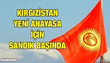 Kırgızistan yeni anayasa için sandık başında