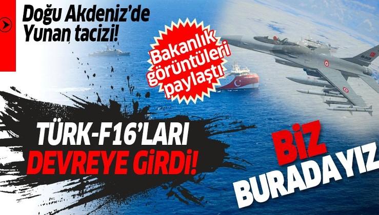 Son dakika: Doğu Akdeniz'de Yunan tacizini Türk F-16'ları engelledi!