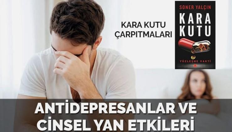 'Kara Kutu' çarpıtmaları: Antidepresanlar ve cinsel yan etkileri