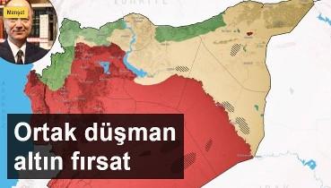 ORTAK DÜŞMAN ALTIN FIRSAT