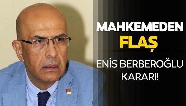 Son dakika: Enis Berberoğlu'nun yeniden yargılanmasına yer olmadığına karşı itiraz reddedildi!
