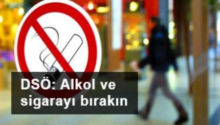 DSÖ'den çok önemli 'koronavirüs' çağrısı: Alkol ve sigarayı bırakın