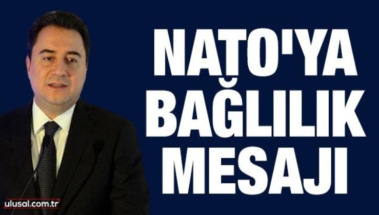 Ali Babacan'dan NATO'ya bağlılık mesajı