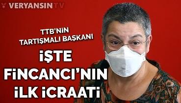 HDP'li TTB başkanı Şebnem Korur Fincancı'nın ilk icraatı!