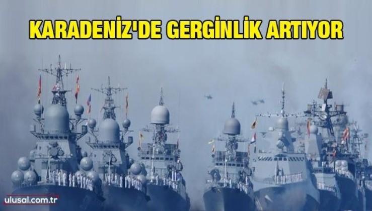 Karadeniz'de gerginlik artıyor