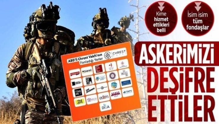 ABD'li Chrest Foundation Türk askerlerinin yer bilgisini almış! İşte Türkiye'de fonlanan kuruluşlar