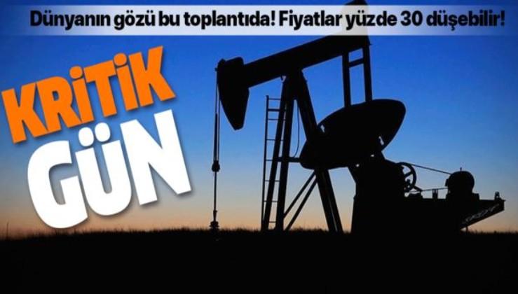Dünyanın gözü bu toplantıda! Petrol fiyatları yüzde 30 düşebilir.