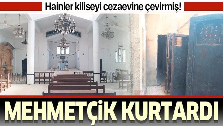 Mehmetçik cezaevine çevrilen kiliseyi YPG'den kurtardı.