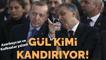 Abdullah Gül'ün Azerbaycan ikiyüzlülüğü ve Kafkaslar yalanı