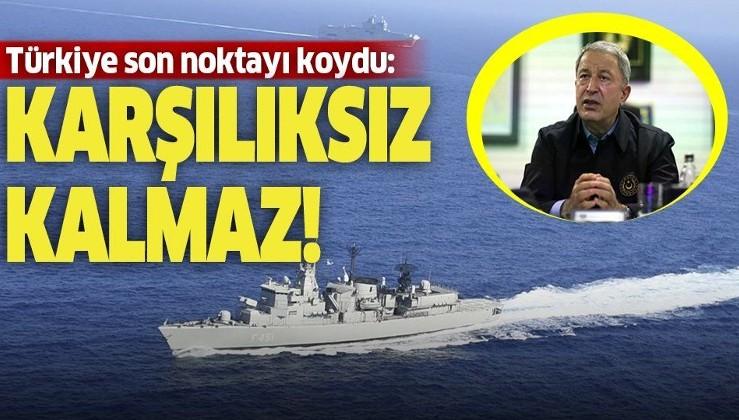 Son dakika: Milli Savunma Bakanı Hulusi Akar: Gemilerimize yapılacak herhangi bir müdahale karşılıksız kalmadı, kalmayacak