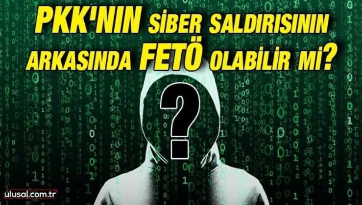 PKK'nın siber saldırısının arkasında FETÖ olabilir mi?