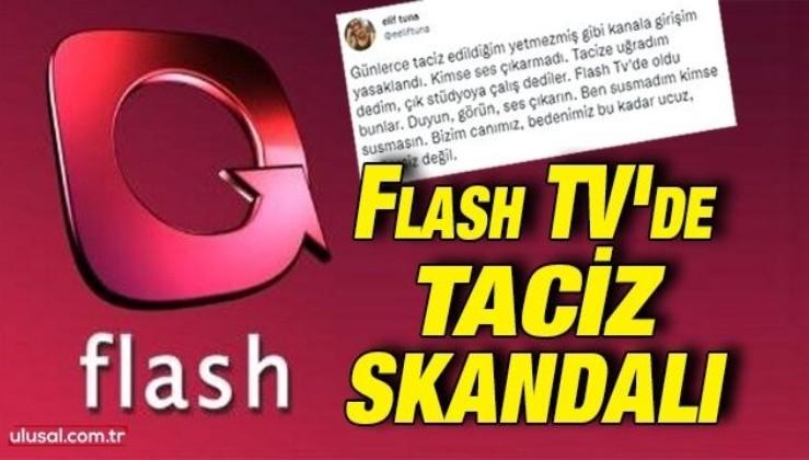 Flash TV'de taciz skandalı
