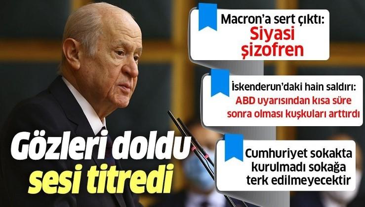 MHP lideri Devlet Bahçeli ABD'ye ve maşalarına meydan okudu: Türkiye Cumhuriyeti sokakta kurulmadı, sokakta bırakılmayacak!