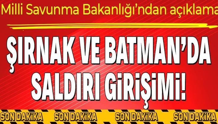Son dakika: Batman'da ve Şırnak'ta askeri tesise maket uçaklı saldırı girişimi: Milli Savunma Bakanlığı'ndan açıklama geldi