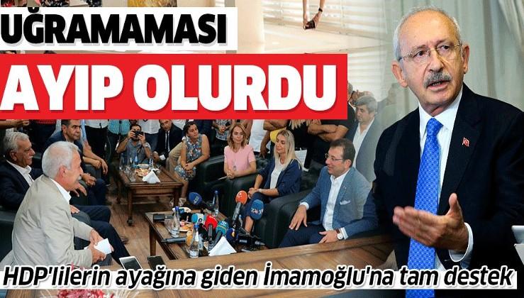 Kılıçdaroğlu'ndan HDP'lilerin ayağına giden İmamoğlu'na tam destek: Uğramaması ayıp olurdu.