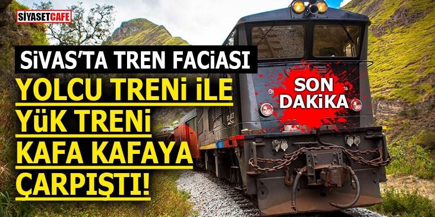 Sivas'ta tren faciası! Yolcu treni ile yük treni kafa kafaya çarpıştı!