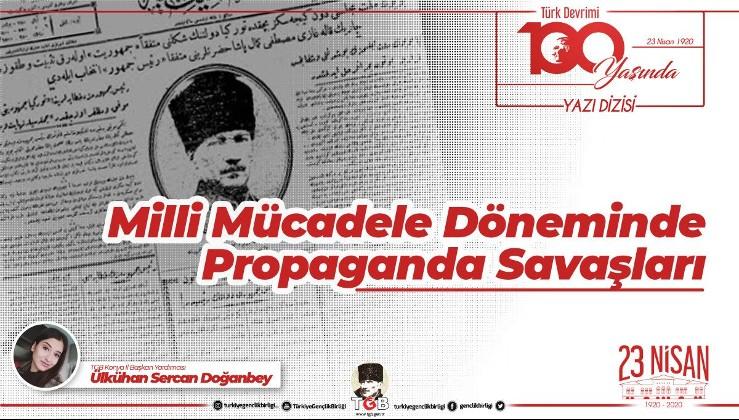 Milli Mücadele Döneminde Propaganda Savaşları