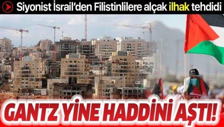 "Siyonist İsrail'den Filistinlilere alçak ""ilhak"" tehdidi"