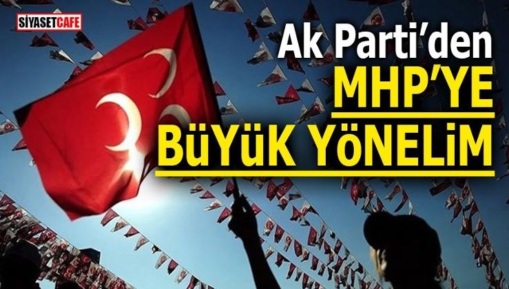 AK Parti'den MHP'ye büyük yönelim!