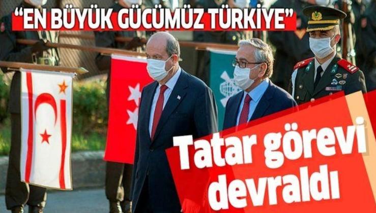 KKTC'de Cumhurbaşkanı Ersin Tatar görevi devraldı: En büyük gücümüz Türkiye