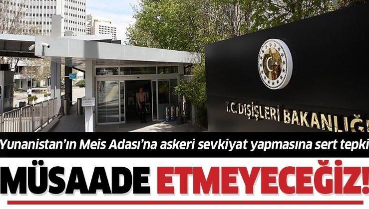 Son dakika: Dışişleri Bakanlığı'ndan Meis Adası'na askeri sevkiyat yapan Yunanistan'a sert tepki! Müsaade etmeyeceğiz