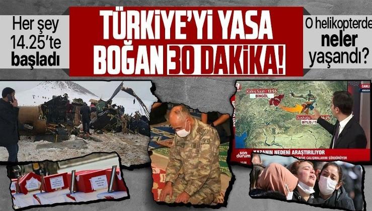 13.55'te kalktı 14.25'te radardan kayboldu! İşte Bitlis'te 11 askerin şehit olduğu helikopter kazasında dakika dakika yaşananlar
